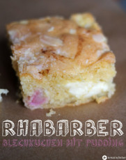 Sonntagskuchen: Rhabarber Blechkuchen mit Pudding