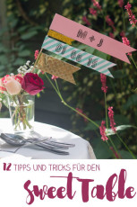 Sweet Table Planung und Organisation – meine 12 Tipps und Tricks