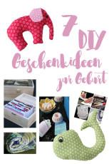 7 schöne DIY Geschenke zur Geburt und Alternativen zum Kaufen