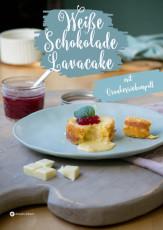 Weisse Schokolade Lavacake mit Cranberriekompott