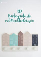 DIY Kindergarderobe mit Grachtenhäusern