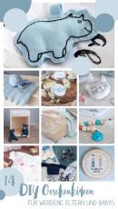 14 schöne DIY Geschenke für Eltern und Babys