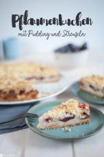 Pflaumenkuchen mit Pudding und Streuseln