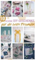 10 schöne DIY Geschenke für die beste Freundin selbermachen