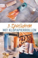 3 einfache Bastelideen und Spielideen mit Klopapierrollen