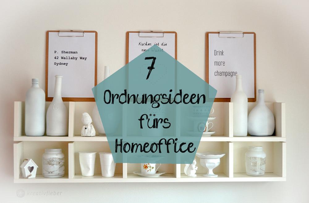 7 ordnungsideen fürs homeoffoce