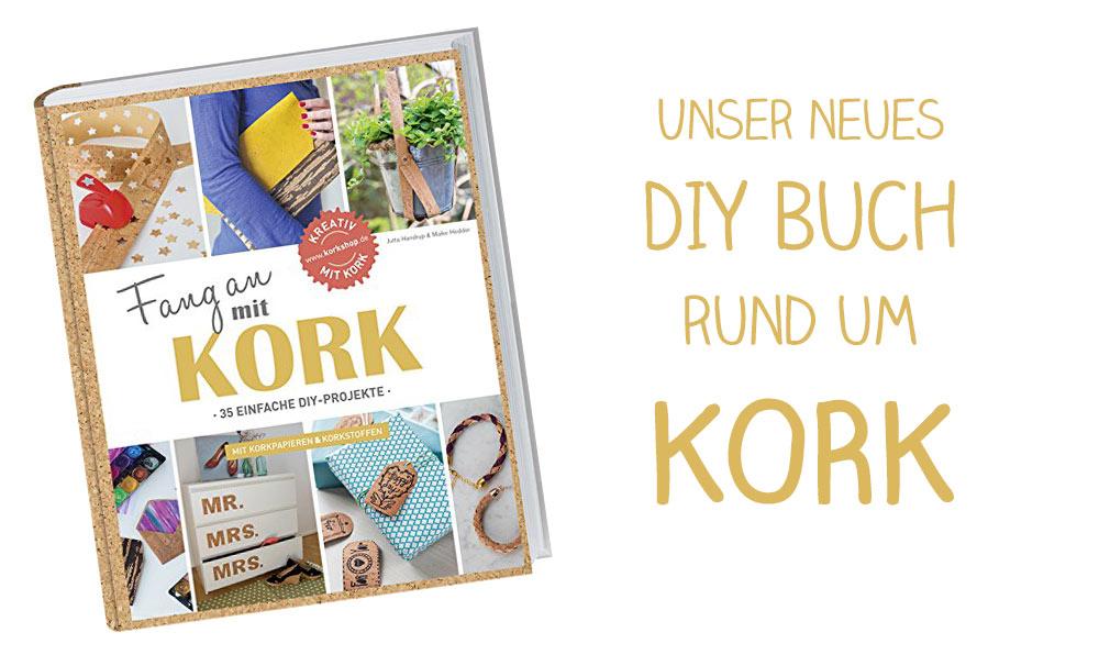 Fang-an-mit-Kork---DIY-Buch---Kreativfieber-Jutta-Handrup-und-Maike-Hedder