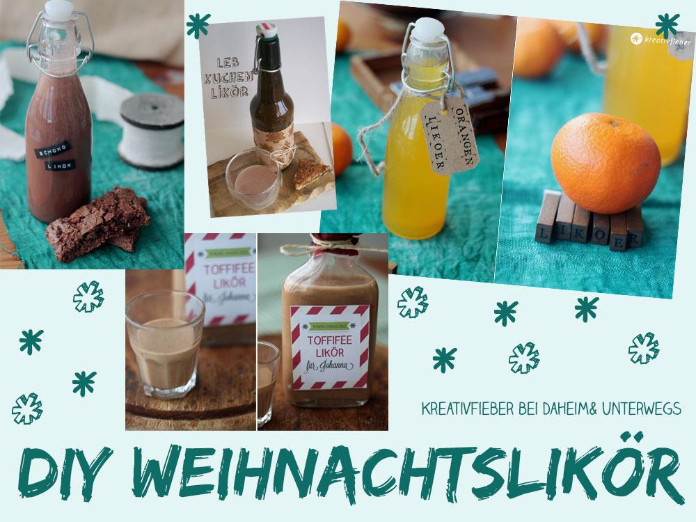 Jutta-Handrup-und-Maike-Hedder-Kreativfieber-Blog-bei-daheim-und-unterwegs-Weihnachtslikör-selbermachen