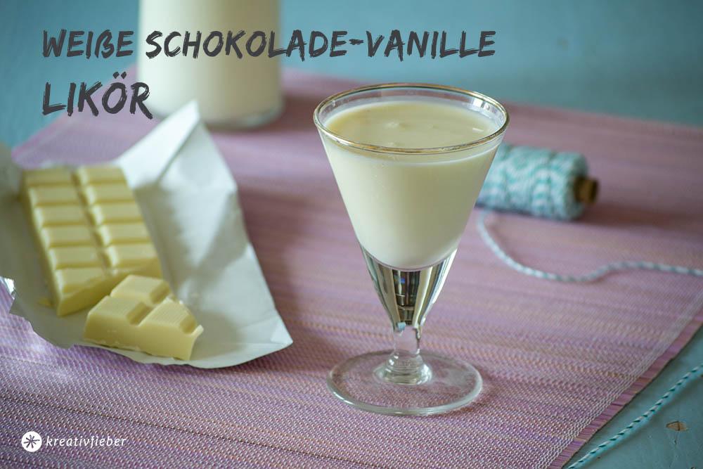 Rezept für Weiße Schokolade Vanille Likör