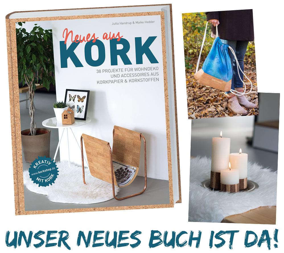 Neues aus Kork - Kork DIY Buch - Jutta Handrup und Maike Hedder Kreativfieber - Kork Trendmaterial 2016