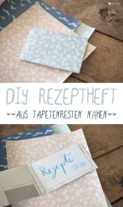 DIY Rezeptheft aus Tapetenresten nähen - schnelle DIY Geschenkidee
