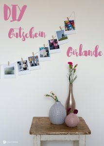 DIY Gutschein Girlande mit Polaroid Fotos selbermachen - mit Rabatt Gutschein für Fotoabzüge