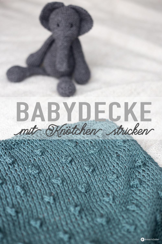 DIY Babydecke mit Knötchen stricken - einfache Anleitung für Noppen stricken