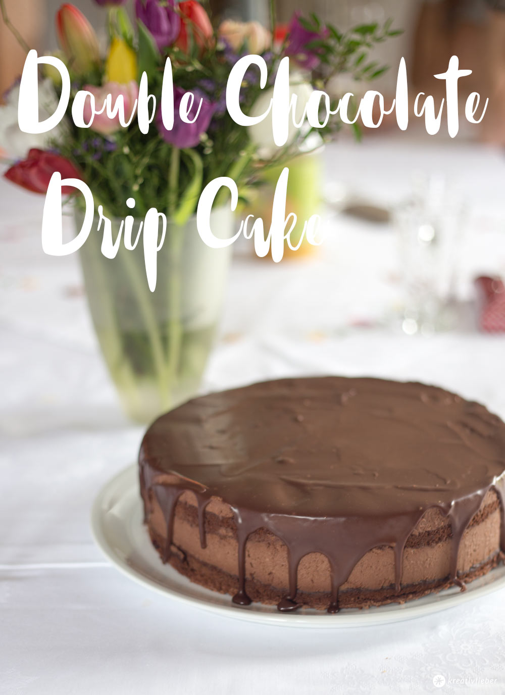 Double Chocolate Drip Cake - Schokocremetorte backen