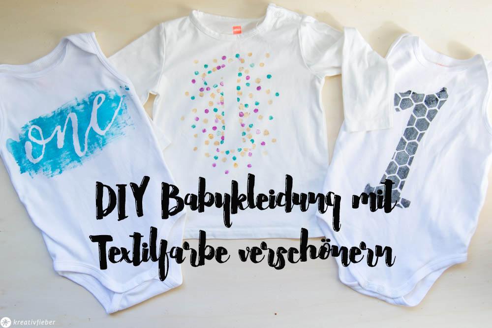 Babyklamotten bemalen DIY für den ersten Geburtstag