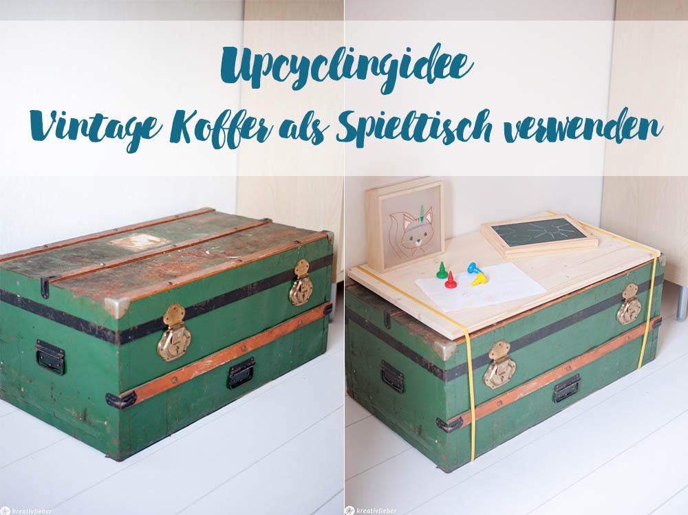 Upcyclingidee Koffer zum Tisch machen