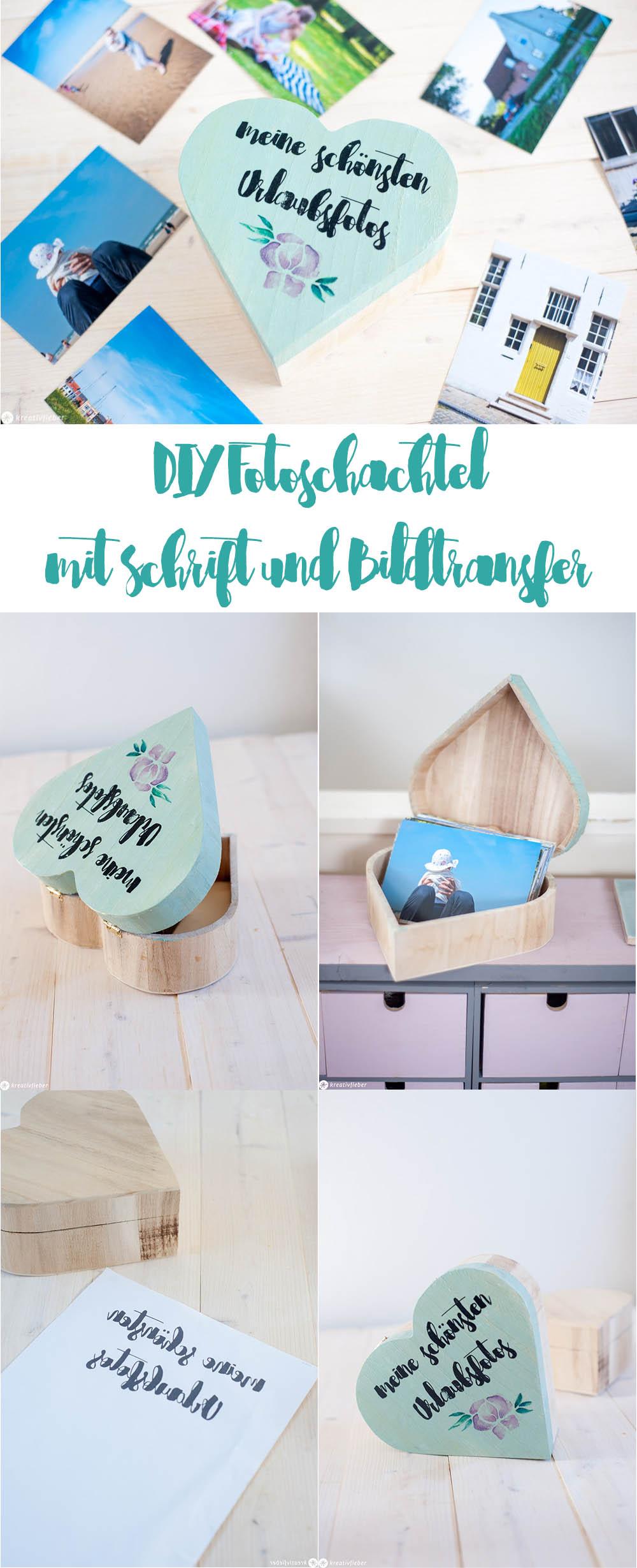 Anleitung DIY Schrift auf Holz transfer Fotobox Fotoschachtel Geschenkidee