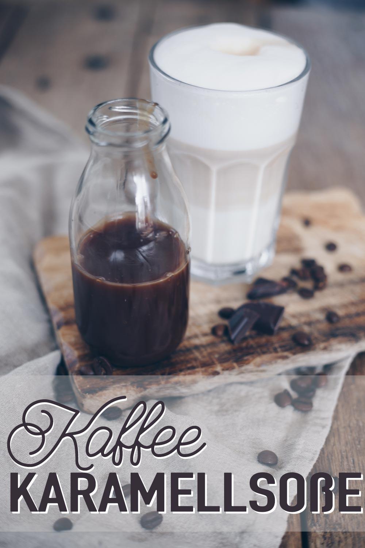 Kaffee-Karamellsoße selbermachen - DIY Geschenkidee aus der Küche
