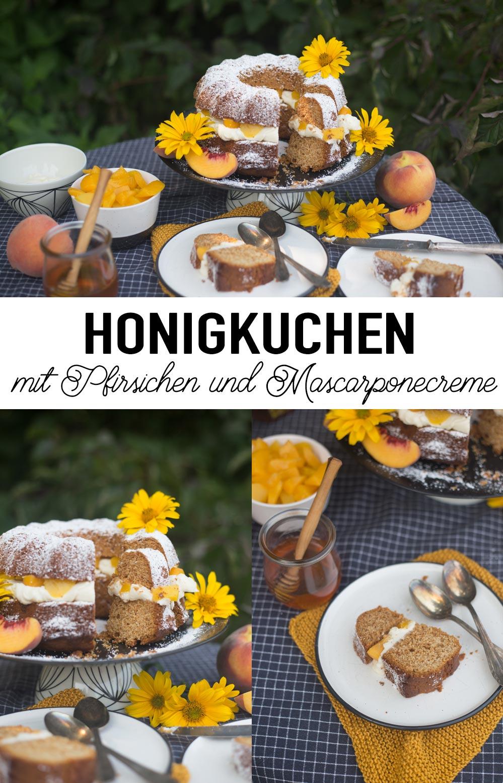 Honigkuchen mit Mascarpone Creme und Pfirsich Rezeptidee