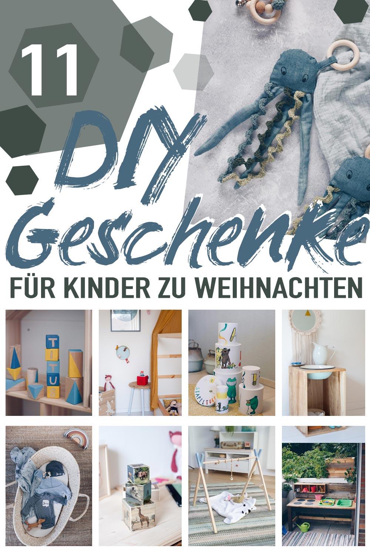 11 DIY Geschenkideen zu Weihnachten für Kinder
