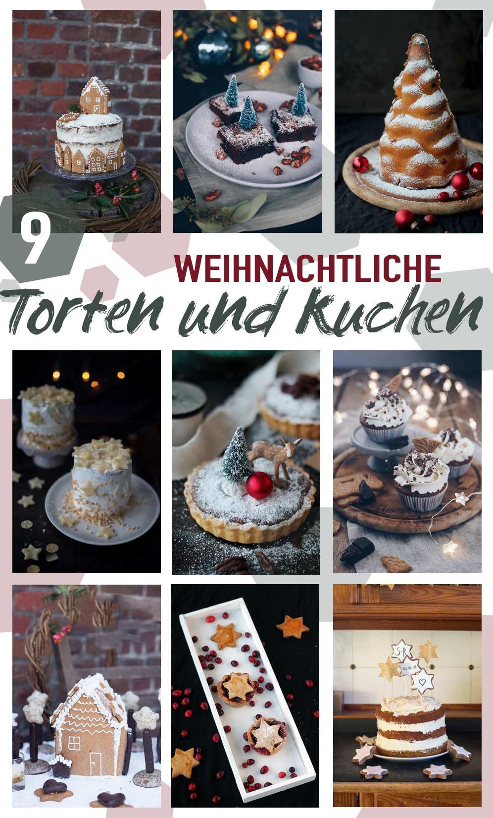9 weihnachtliche Torten und Kuchen für den Adventskaffee oder die Weihnachtsfeiertage