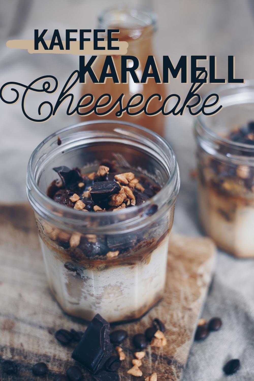 Kaffee-Karamell-Cheesecake im Glas Rezeptidee