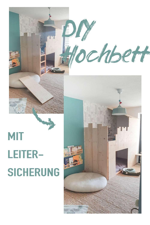 DIY Hochbett mit Leitersicherung bauen - DIY IKEA Hack - Kura als Etagenbett für Geschwister